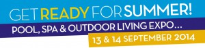 Pool Spa & Outdoor Living Expo September 2014, WA @ Claremont Showground